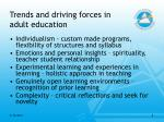 trends and driving forces in adult education