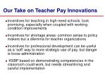 our take on teacher pay innovations