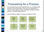 forecasting as a process