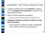 judgment methods qual itative
