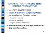 which method for long term demand forecasting