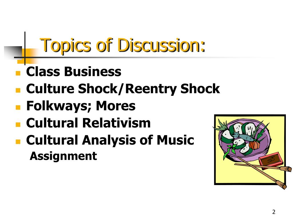 Topics of Discussion: