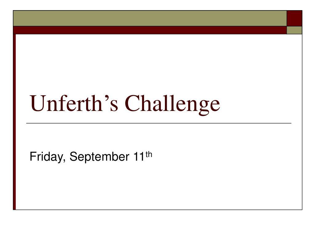 unferth s challenge l.