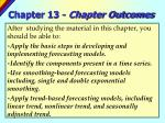 chapter 13 chapter outcomes