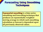 forecasting using smoothing techniques