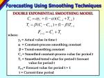 forecasting using smoothing techniques38
