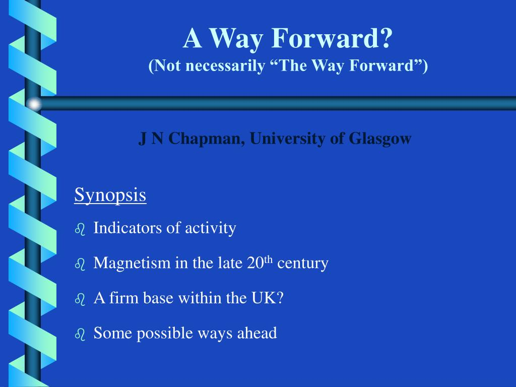 a way forward not necessarily the way forward l.