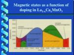 magnetic states as a function of doping in la 1 x ca x mno 3