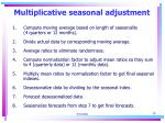 multiplicative seasonal adjustment