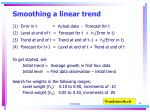 smoothing a linear trend