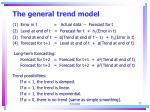 the general trend model