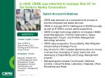 in 2009 cbre was selected to manage 40m sf for the ontario realty corporation