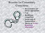 reasons for community corrections