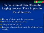 inter relation of variables in the forging process their impact in the adherence