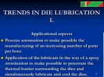 trends in die lubrication i