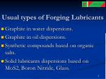 usual types of forging lubricants