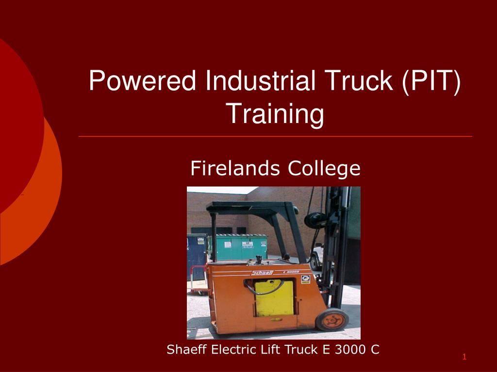 powered industrial truck pit training l.