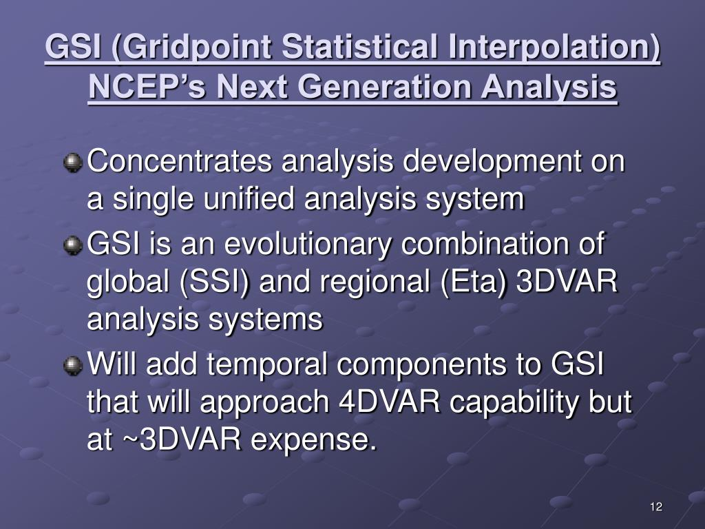 GSI (Gridpoint Statistical Interpolation)