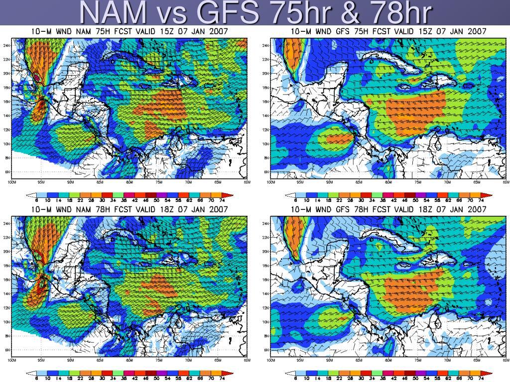 NAM vs GFS 75hr & 78hr