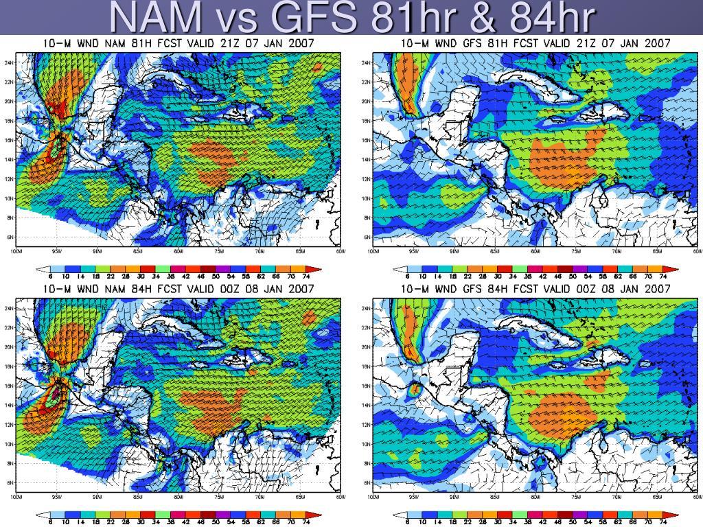 NAM vs GFS 81hr & 84hr