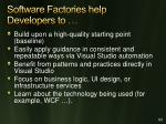 software factories help developers to