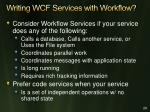 w riting wcf services with workflow