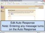 edit auto response note entering any message turns on the auto response