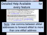 note use comma between email addresses to forward email to more than one email address