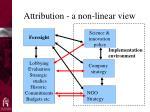 attribution a non linear view