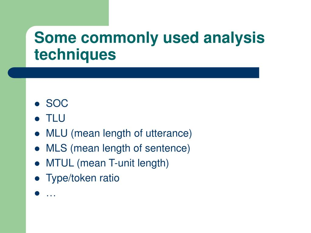 Some commonly used analysis techniques