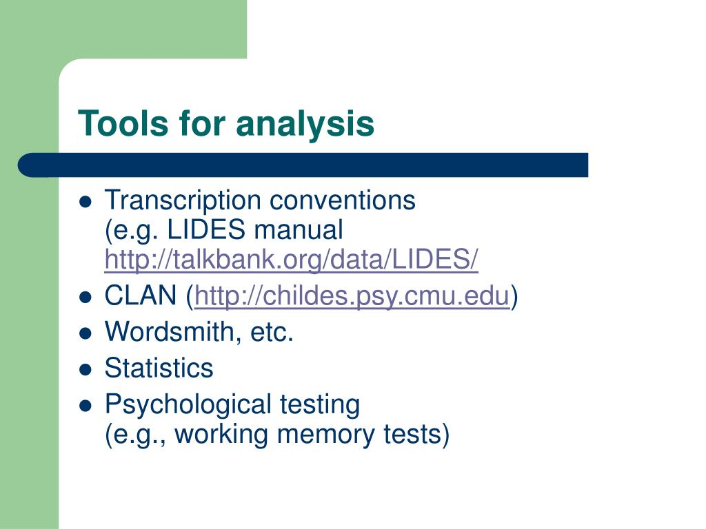 Tools for analysis