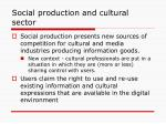 social production and cultural sector