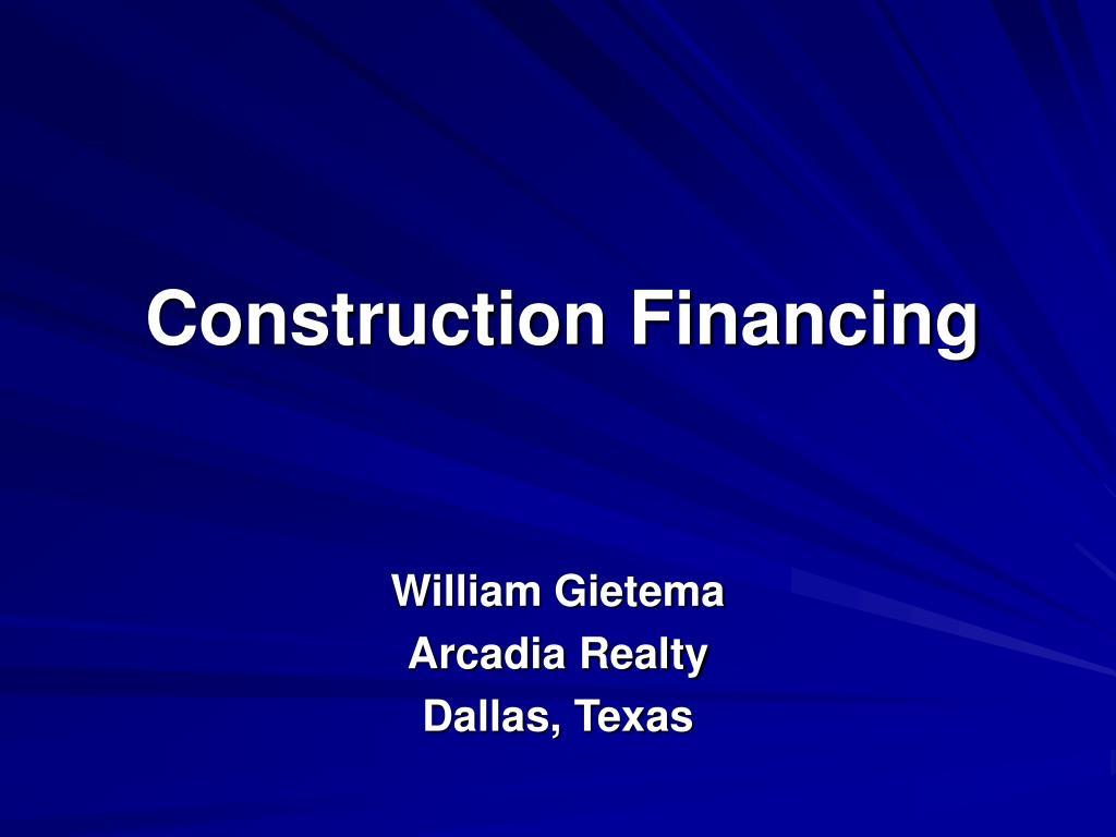 construction financing l.