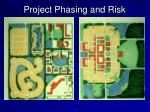 project phasing and risk