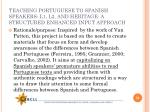 teaching portuguese to spanish speakers l1 l2 and heritage a structured enhanced input approach