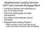 neighborhood lending services cdfi and licensed mortgage bank