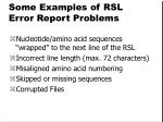 some examples of rsl error report problems