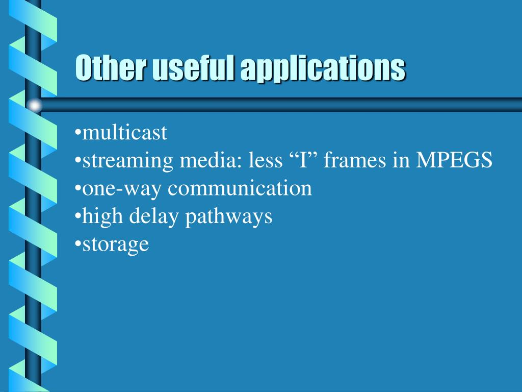 Other useful applications