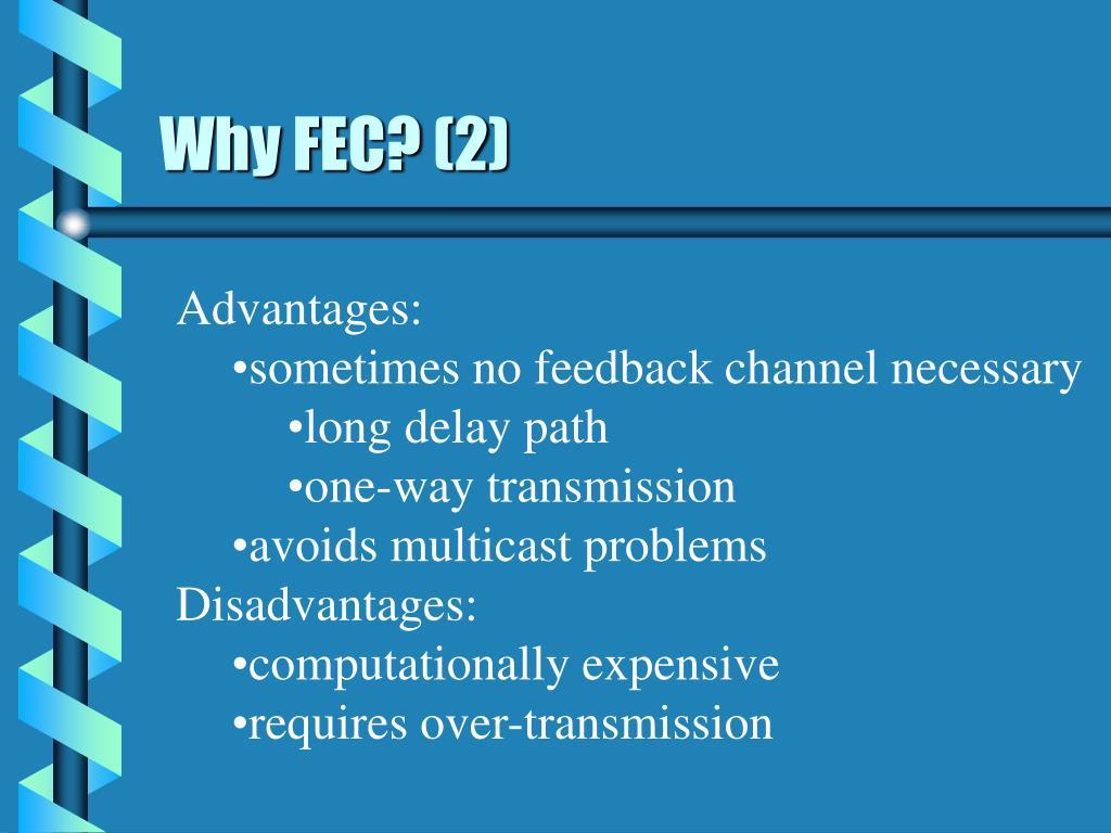 Why FEC? (2)