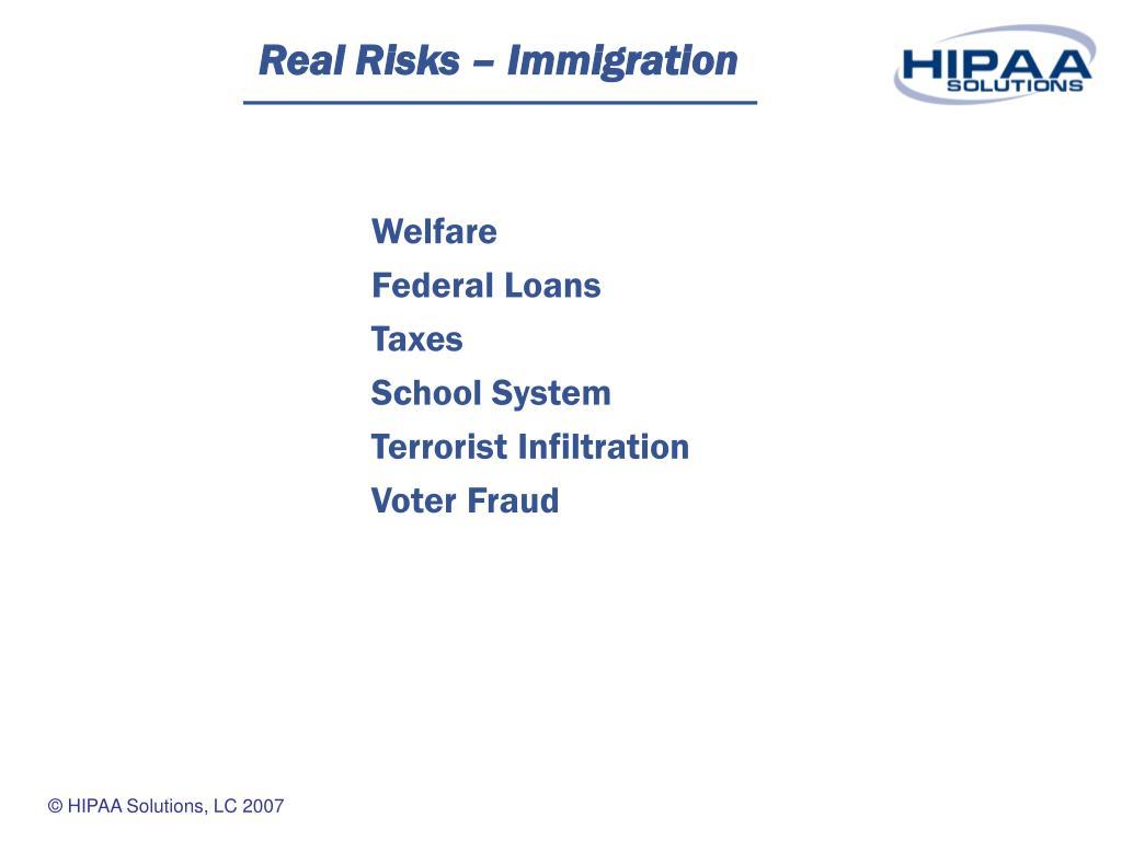 Real Risks – Immigration