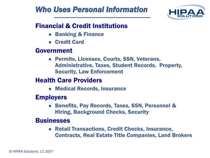 Who uses personal information