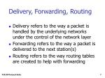 delivery forwarding routing