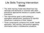 life skills training intervention model