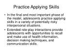 practice applying skills