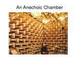 an anechoic chamber