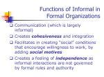 functions of informal in formal organizations