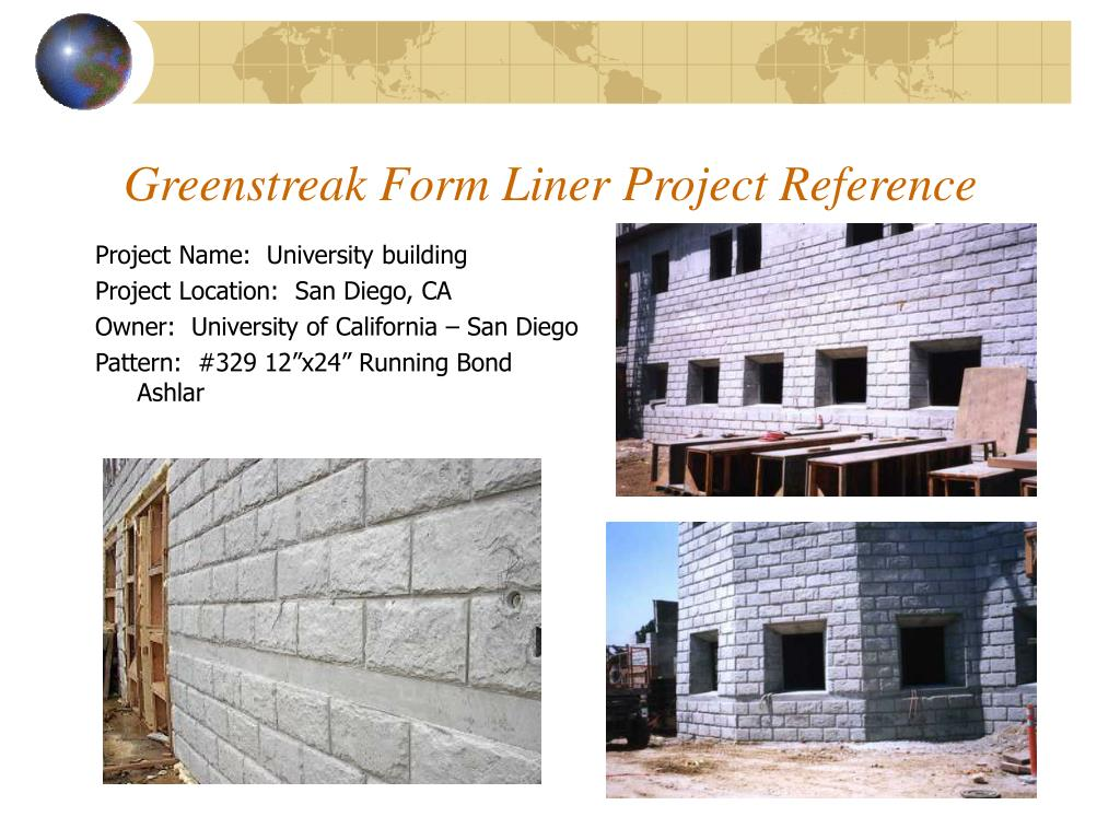 PPT - Greenstreak Form Liner Project Reference PowerPoint ...