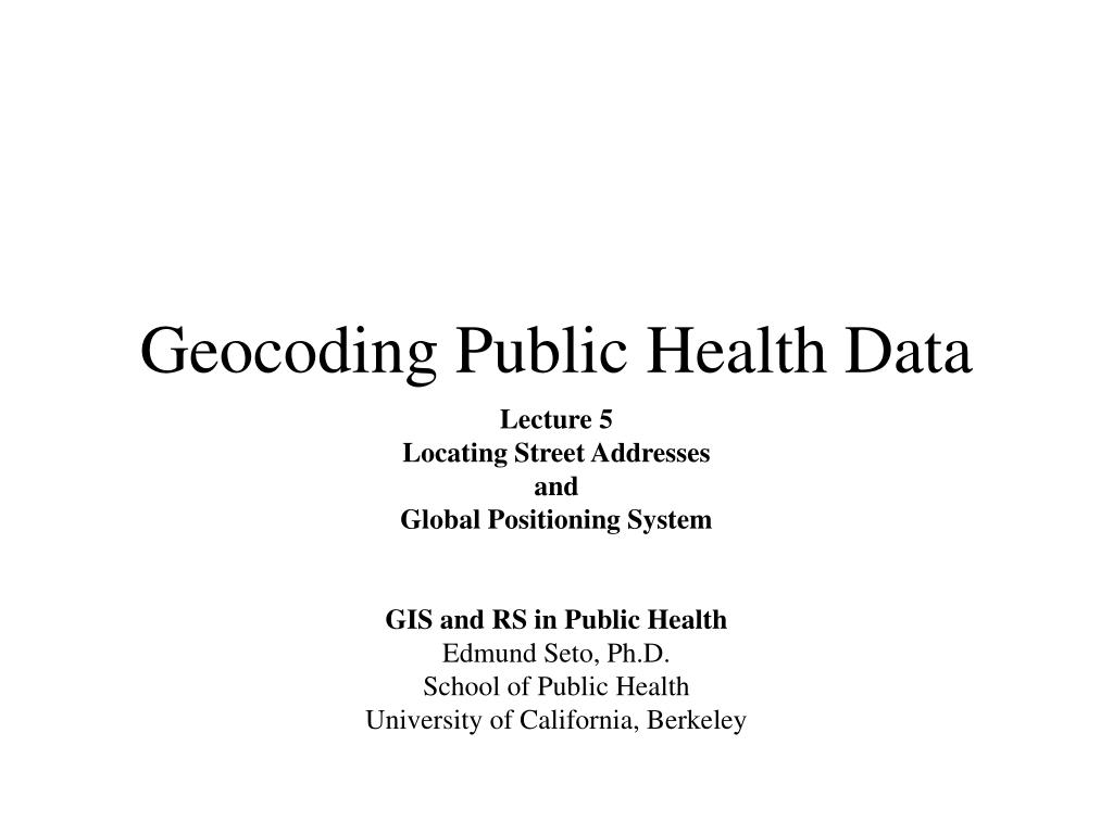 geocoding public health data l.