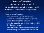 unconformities loss of rock record