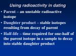 using radioactivity in dating32